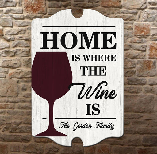 Custom Tavern Shaped Wood Bar Sign - Home is Where the Wine is