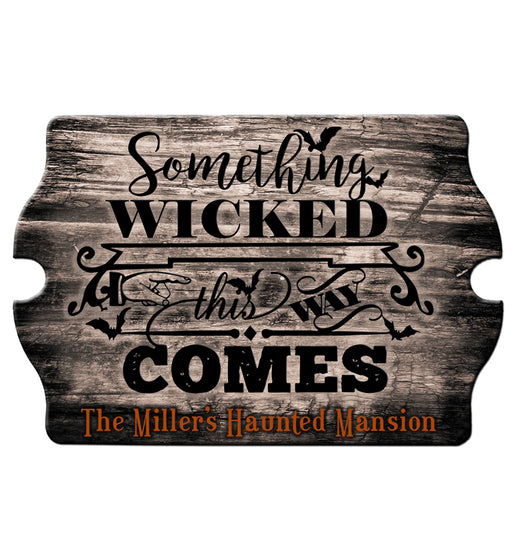 Custom Tavern Shaped Wood Bar Sign - Something Wicked