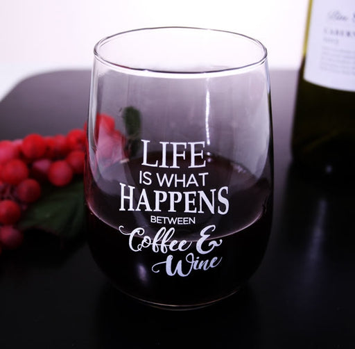 Life is What Happens... Stemless Wine Glass
