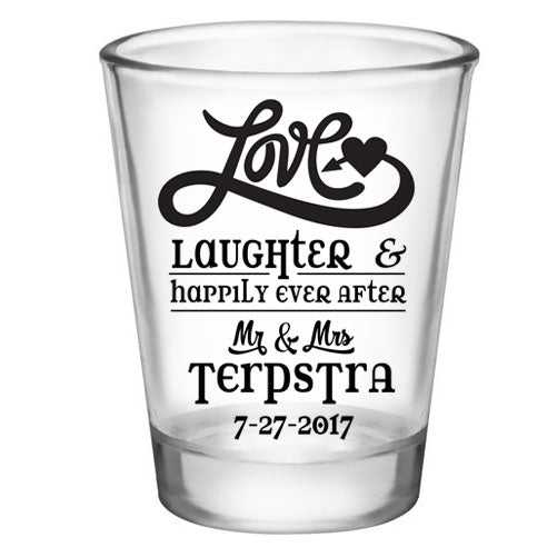 CUSTOMIZABLE - 1.75oz Clear Shot Glass - Love, Laughter & Ever After