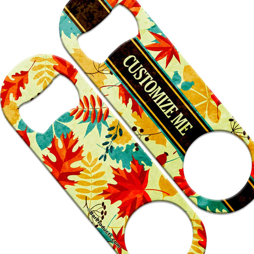CUSTOMIZABLE  Speed Bottle Opener - Medium Sized 5 inch - Autumn Leaves (V1)