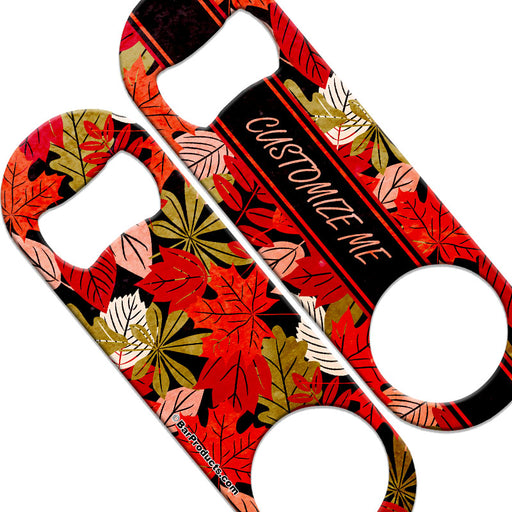 CUSTOMIZABLE  Speed Bottle Opener - Medium Sized 5 inch - Autumn Leaves (V4)