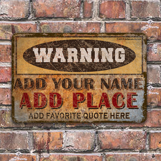 "CUSTOMIZABLE Vintage Metal Bar Sign - 12"" x 18"" - Warning"