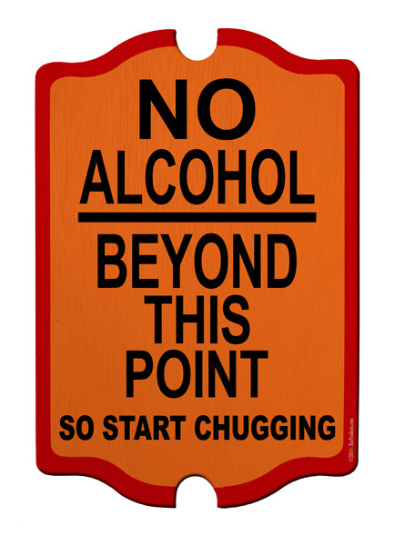 No Alcohol Beyond This Point Wood Bar Sign Tavern-Shaped