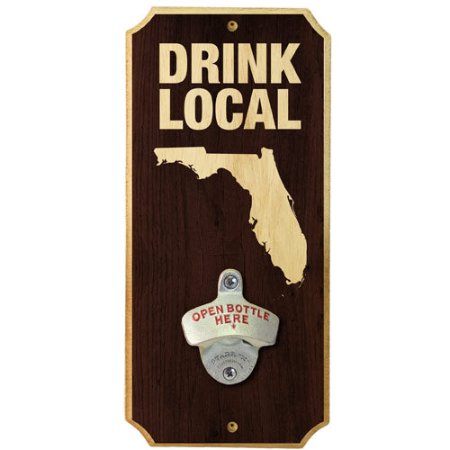 Drink Local - Wall Mounted Wood Plaque Bottle Opener
