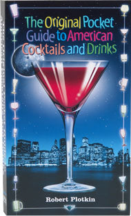 The Original Pocket Guide: American Cocktails and Drinks