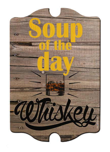 Soup of the Day Wood Bar Sign Tavern-Shaped