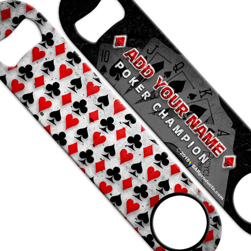 ADD YOUR NAME Speed Bottle Opener - Poker