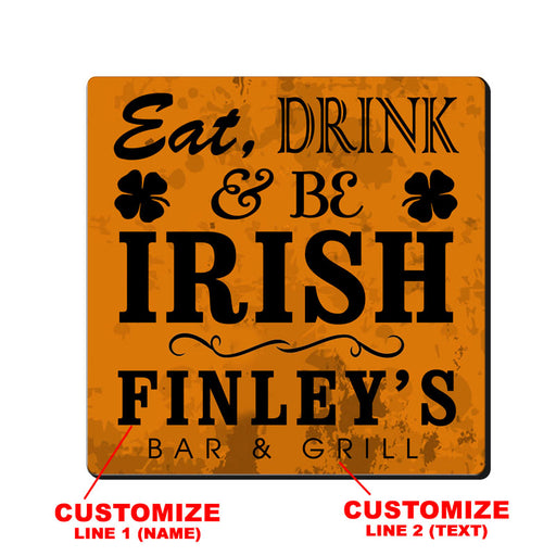 CUSTOMIZABLE Coaster - 3.5in Square Foam - Irish Design