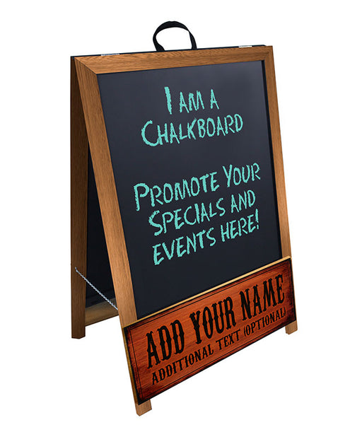 """ADD YOUR NAME"" A-Frame Sidewalk Chalkboard Sign – Double Sided - Stained Frame Finish"