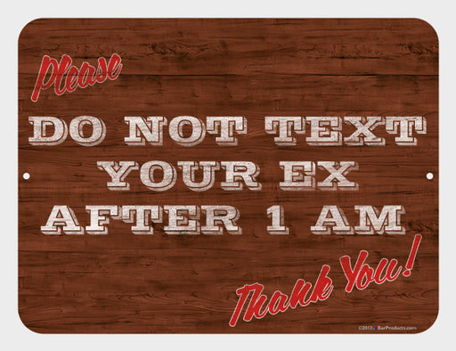 "Text Your Ex Kolorcoat™ Metal Bar Sign 9"" x 12"""