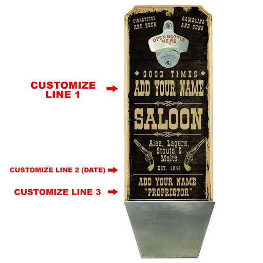 CUSTOMIZABLE Wall Mounted Wood Plaque Bottle Opener & Cap Catcher - Vintage Saloon