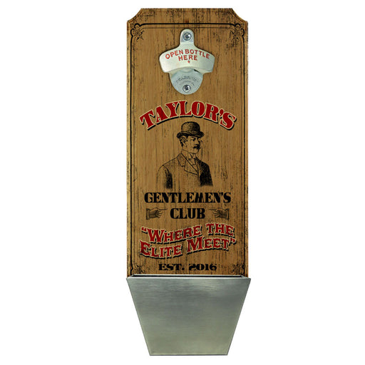 CUSTOMIZABLE Wall Mounted Wood Plaque Bottle Opener & Cap Catcher - Gentlemen's Club