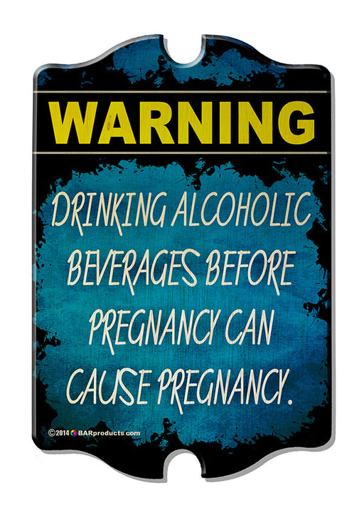 Pregnancy Warning - Kolorcoat™  Wood Bar Sign - Tavern Shaped