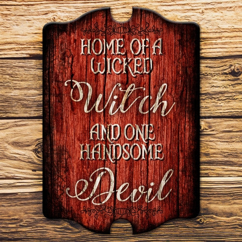 Tavern Shaped Halloween Wood Sign - Wicked Witch / Handsome Devil