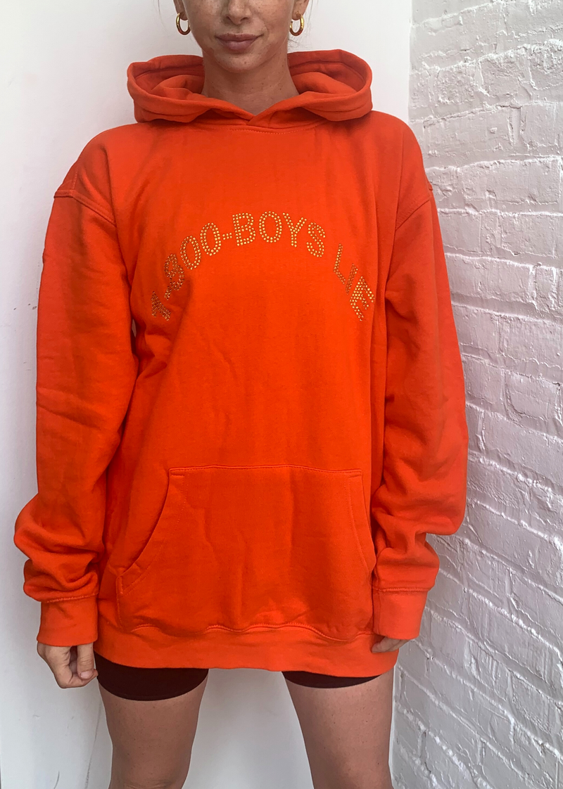 """1-800-Boys-Lie"" 1800 Boys Lie Sweatshirt Hoodie - We're Sorry The Number You Are Trying To Reach Has Moved On Orange"