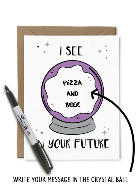 I See  ___ In Your Future | Fill in the blank card