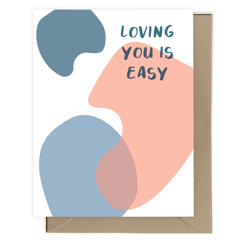 Loving You Is Easy