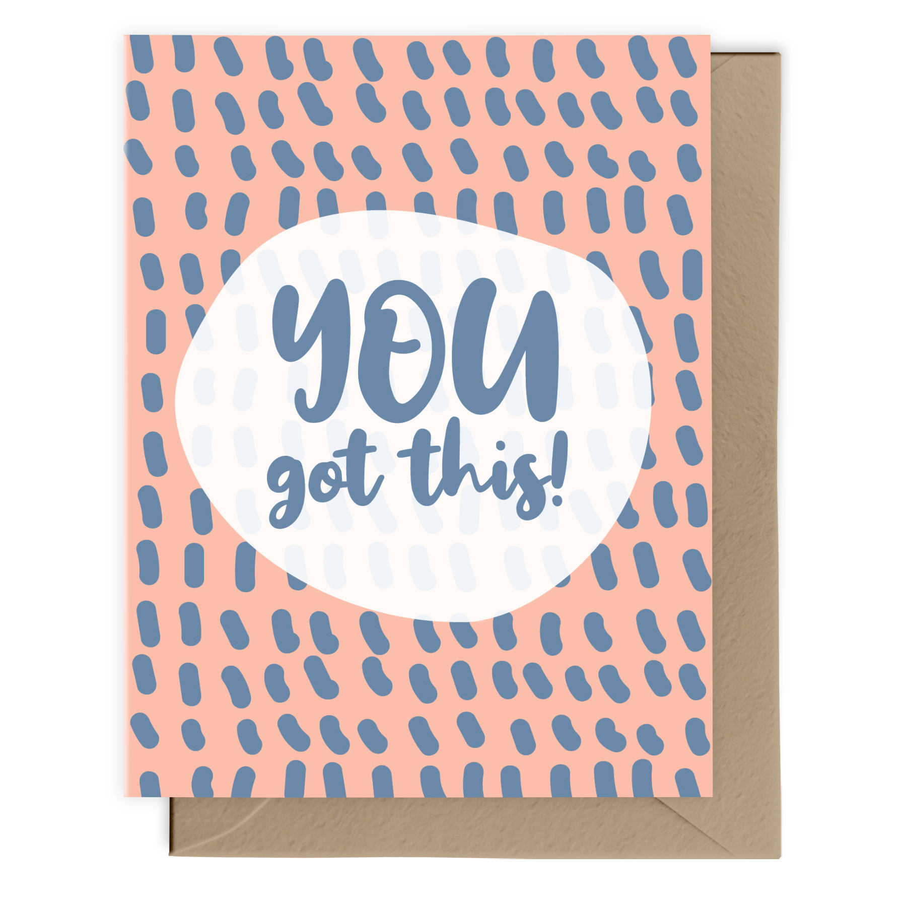 You Got This! Card
