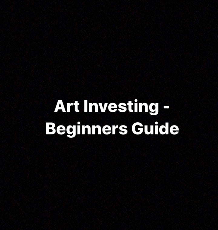 Art Investing - A Beginners Guide