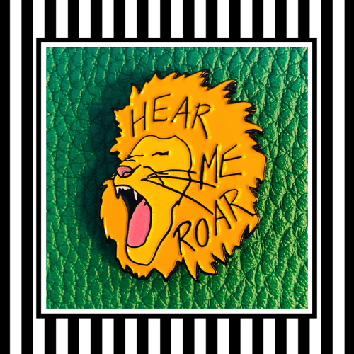 Hear Me Roar - Lion Enamel Pin