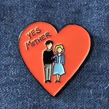 Bates Motel Yes Mother Enamel Pin Denim