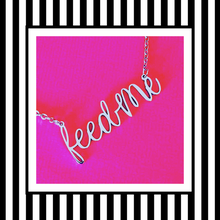 Feed Me Silver Script Necklace