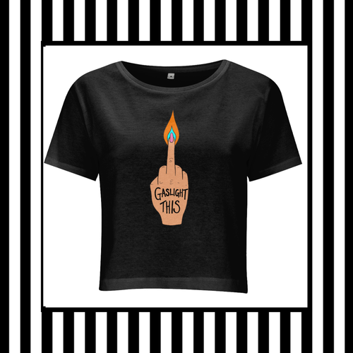Gaslight This! Crop Cotton Tee