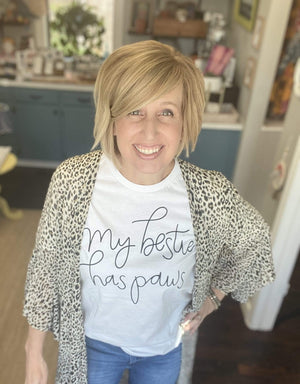 Fundraiser - My Bestie Has Paws T-Shirt