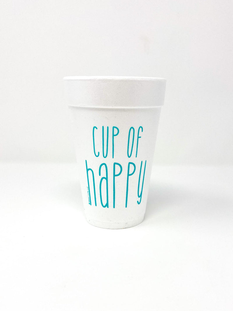 JUST FOR FUN STYROFOAM CUPS