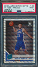 Load image into Gallery viewer, 2019-20 Donruss Optic 192 Matisse Thybulle Fanatics RC PSA 9 MINT 14889