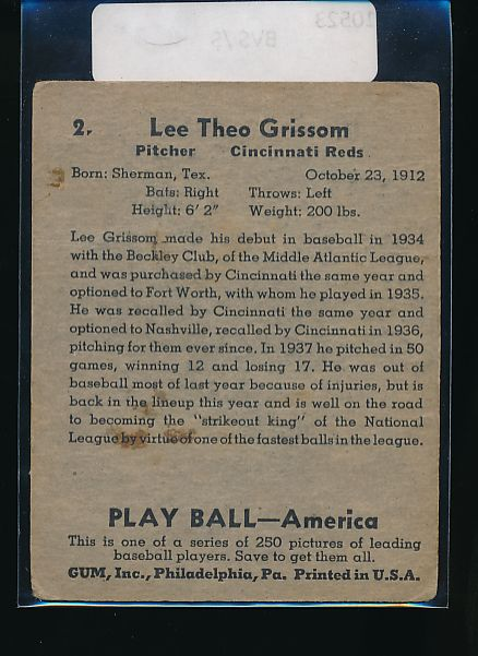 1939 Play Ball  2 Lee Grissom  G 10523