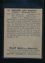 Load image into Gallery viewer, 1939 Play Ball  12 Hershel Martin  Trimmed 10552