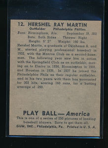 1939 Play Ball  12 Hershel Martin  Trimmed 10552