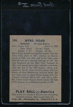 Load image into Gallery viewer, 1939 Play Ball  109 Myril Hoag  Trimmed 10672