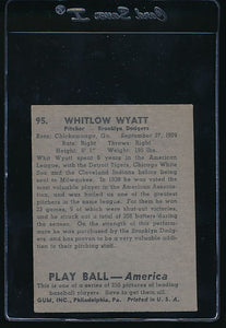 1939 Play Ball  95 Whit Wyatt  Trimmed 10704