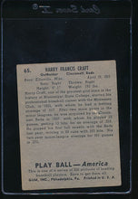 Load image into Gallery viewer, 1939 Play Ball  65 Harry Craft  VG-EX 10762
