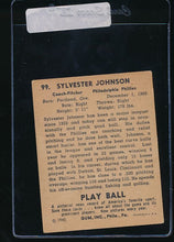 Load image into Gallery viewer, 1940 Play Ball  99 Syl Johnson   VG-EX 10990