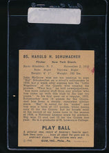 Load image into Gallery viewer, 1940 Play Ball  85 Hal Schumacher   EX (ST) 10994