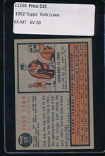 Load image into Gallery viewer, 1962 Topps  528  Turk Lown  EX-MT 11249