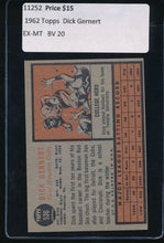 Load image into Gallery viewer, 1962 Topps  536  Dick Gernert  EX-MT 11252