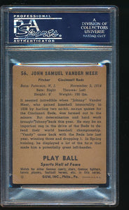 1941 Play Ball  56  Johnny Vander Meer  PSA/DNA Authentic 11734