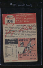 Load image into Gallery viewer, 1953 Topps  106 Johnny Antonelli  VG 12135