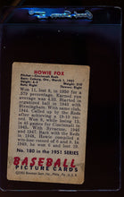 Load image into Gallery viewer, 1951 Bowman  180 Howie Fox   VG 12325