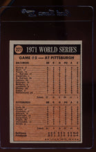 Load image into Gallery viewer, 1972 Topps  224 World Series Game 2/Dave Johnson/Mark Belanger  EX-MT 12570