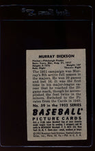 Load image into Gallery viewer, 1952 Bowman  59 Murry Dickson  EX 12625