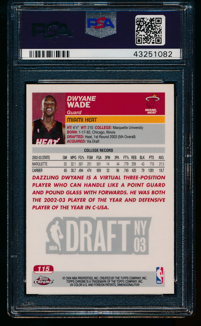 2003 Topps Chrome  115 Dwyane Wade RC PSA 10 GEM MINT 13451