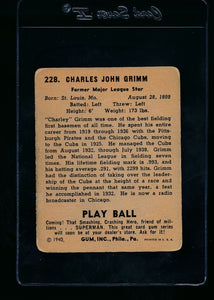 1940 Play Ball  228 Charlie Grimm  VG 13686