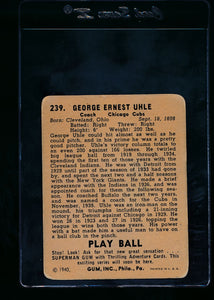 1940 Play Ball  239 George Uhle  G 13689