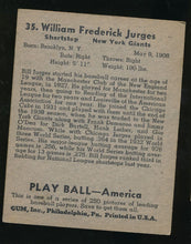 Load image into Gallery viewer, 1939 Play Ball  35 Bill Jurges  VG-EX 4011